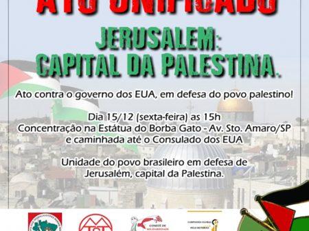 """Marcha """"Jerusalém capital da Palestina"""" dirige-se ao consulado dos EUA em SP"""