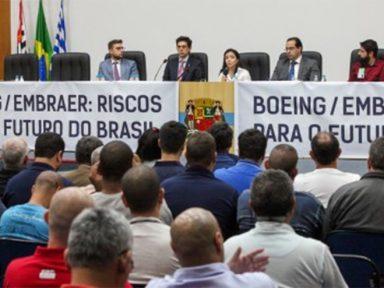 Audiência aponta que venda da Embraer é ameaça à soberania, tecnologia e emprego