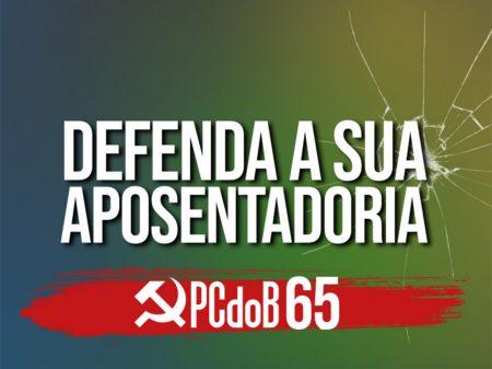 PCdoB mobiliza a população contra o desmonte da Previdência