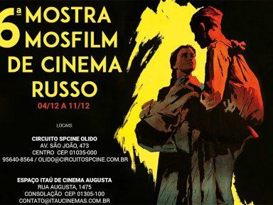 6ª Mostra Mosfilm apresenta 12 filmes em 29 sessões em São Paulo
