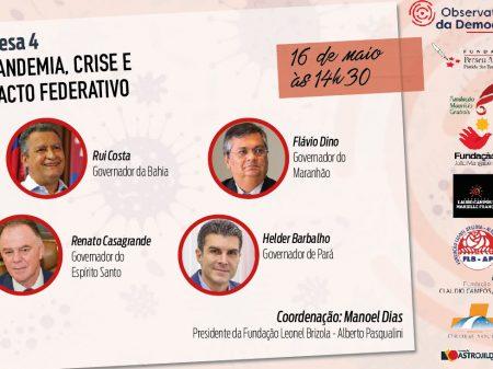 Governadores discutirão crise e pandemia no ciclo de debates das fundações