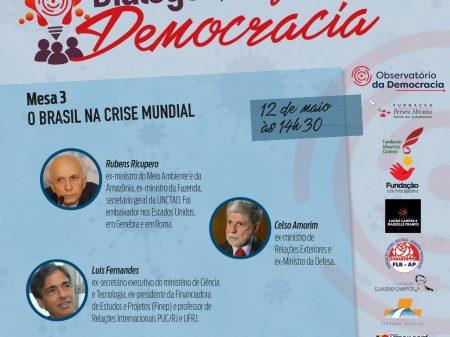 Ex-ministros e professor da UFRJ avaliarão o papel do Brasil na crise
