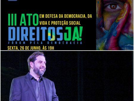 Ato do Direitos Já! refletirá frente ampla pela democracia, diz Fernando