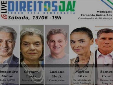 Molon, Marina, Santos Cruz, Huck e Carmem Lúcia debatem frente democrática  AO VIVO – 19 h